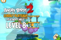 Angry Birds 2 Level 8 Cobalt Plateaus – Feathery Hills 3-Star Walkthrough