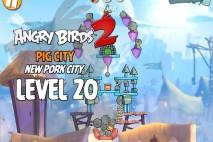 Angry Birds 2 Level 20 Pig City – New Pork City 3-Star Walkthrough