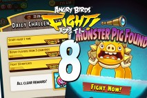 Angry Birds Fight! – Daily Challenges and Super Monster Pig – Part 8