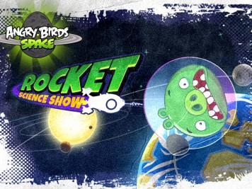 Angry Birds Space Rocket Science Show