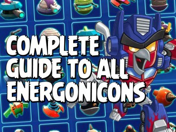 Angry Birds Transformers Energonicons Guide Featured Image