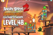 Angry Birds 2 Level 48 Bamboo Forest – Eggchanted Woods 3-Star Walkthrough