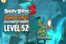 Angry Birds 2 Level 52 Bamboo Forest – Eggchanted Woods 3-Star Walkthrough