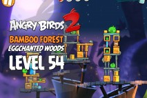 Angry Birds 2 Level 54 Bamboo Forest – Eggchanted Woods 3-Star Walkthrough