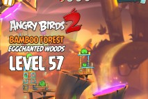 Angry Birds 2 Level 57 Bamboo Forest – Eggchanted Woods 3-Star Walkthrough
