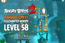 Angry Birds 2 Level 58 Bamboo Forest – Eggchanted Woods 3-Star Walkthrough
