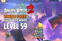 Angry Birds 2 Level 59 Bamboo Forest – Eggchanted Woods 3-Star Walkthrough