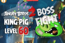 Angry Birds 2 King Pig Level 60 Boss Fight Walkthrough – Bamboo Forest Eggchanted Woods