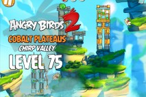 Angry Birds 2 Level 75 Cobalt Plateaus – Chirp Valley 3-Star Walkthrough