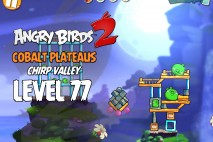Angry Birds 2 Level 77 Cobalt Plateaus – Chirp Valley 3-Star Walkthrough
