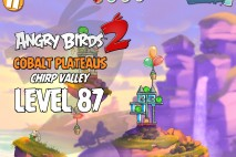 Angry Birds 2 Level 87 Cobalt Plateaus – Chirp Valley 3-Star Walkthrough