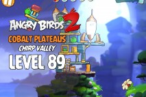 Angry Birds 2 Level 89 Cobalt Plateaus – Chirp Valley 3-Star Walkthrough