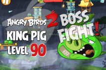 Angry Birds 2 King Pig Level 90 Boss Fight Walkthrough – Cobalt Plateaus Chirp Valley