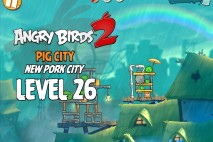 Angry Birds 2 Level 26 Pig City – New Pork City 3-Star Walkthrough