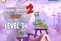 Angry Birds 2 Level 34 Pig City – New Pork City 3-Star Walkthrough
