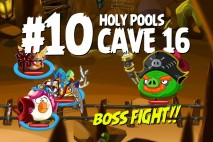 Angry Birds Epic Holy Pools Level 10 Walkthrough | Chronicle Cave 16