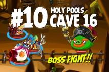 Angry Birds Epic Holy Pools Level 10 Walkthrough | Chronicle Cave 16