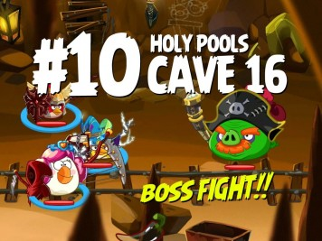 Angry Birds Epic Cave 16 Final Boss! Level 10 - Holy Pools Feature