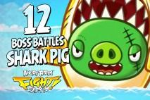 Angry Birds Fight! – Monster SHARK Pig BOSS FIGHT