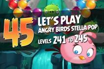 Angry Birds Stella Pop Levels 241 to 245 Secret Lagoon Walkthroughs