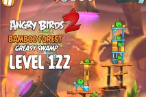 Angry Birds 2 Level 122 Bamboo Forest – Greasy Swamp 3-Star Walkthrough