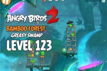 Angry Birds 2 Level 123 Bamboo Forest – Greasy Swamp 3-Star Walkthrough