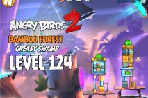 Angry Birds 2 Level 124 Bamboo Forest – Greasy Swamp 3-Star Walkthrough