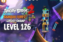 Angry Birds 2 Level 126 Bamboo Forest – Greasy Swamp 3-Star Walkthrough