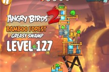 Angry Birds 2 Level 127 Bamboo Forest – Greasy Swamp 3-Star Walkthrough