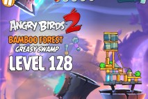 Angry Birds 2 Level 128 Bamboo Forest – Greasy Swamp 3-Star Walkthrough