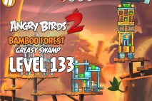 Angry Birds 2 Level 133 Bamboo Forest – Greasy Swamp 3-Star Walkthrough