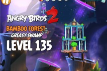 Angry Birds 2 Level 135 Bamboo Forest – Greasy Swamp 3-Star Walkthrough