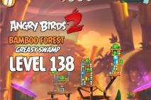 Angry Birds 2 Level 138 Bamboo Forest – Greasy Swamp 3-Star Walkthrough