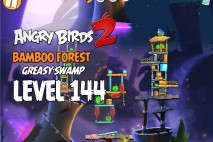 Angry Birds 2 Level 144 Bamboo Forest – Greasy Swamp 3-Star Walkthrough