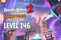 Angry Birds 2 Level 146 Bamboo Forest – Greasy Swamp 3-Star Walkthrough
