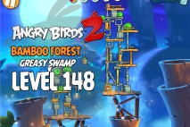 Angry Birds 2 Level 148 Bamboo Forest – Greasy Swamp 3-Star Walkthrough