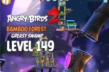 Angry Birds 2 Level 149 Bamboo Forest – Greasy Swamp 3-Star Walkthrough