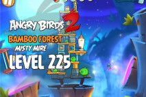 Angry Birds 2 Level 225 Bamboo Forest – Misty Mire 3-Star Walkthrough