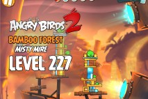 Angry Birds 2 Level 227 Bamboo Forest – Misty Mire 3-Star Walkthrough