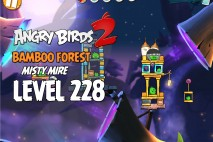 Angry Birds 2 Level 228 Bamboo Forest – Misty Mire 3-Star Walkthrough