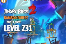 Angry Birds 2 Level 231 Bamboo Forest – Misty Mire 3-Star Walkthrough