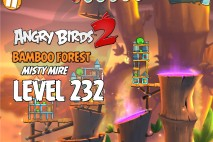 Angry Birds 2 Level 232 Bamboo Forest – Misty Mire 3-Star Walkthrough