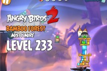 Angry Birds 2 Level 233 Bamboo Forest – Misty Mire 3-Star Walkthrough
