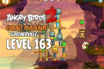 Angry Birds 2 Level 163 Cobalt Plateaus – Greenerville 3-Star Walkthrough