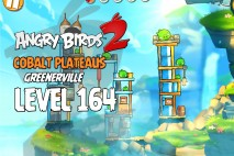 Angry Birds 2 Level 164 Cobalt Plateaus – Greenerville 3-Star Walkthrough