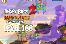 Angry Birds 2 Level 166 Cobalt Plateaus – Greenerville 3-Star Walkthrough