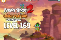 Angry Birds 2 Level 169 Cobalt Plateaus – Greenerville 3-Star Walkthrough