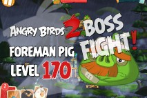 Angry Birds 2 Foreman Pig Level 170 Boss Fight Walkthrough – Cobalt Plateaus Greenerville