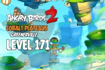 Angry Birds 2 Level 171 Cobalt Plateaus – Greenerville 3-Star Walkthrough