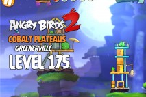 Angry Birds 2 Level 175 Cobalt Plateaus – Greenerville 3-Star Walkthrough